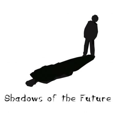 22.06 SHADOWS OF THE FUTURE